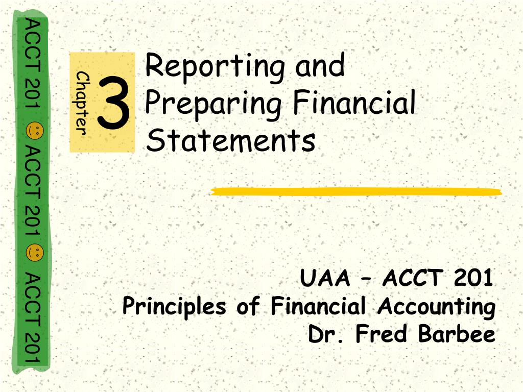 reporting and preparing financial statements l.