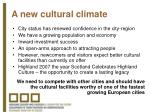 a new cultural climate