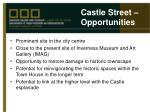 castle street opportunities