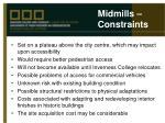 midmills constraints