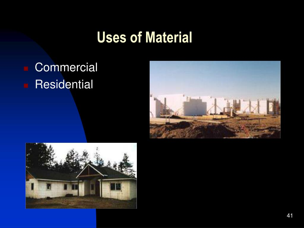 Uses of Material