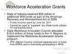 workforce acceleration grants