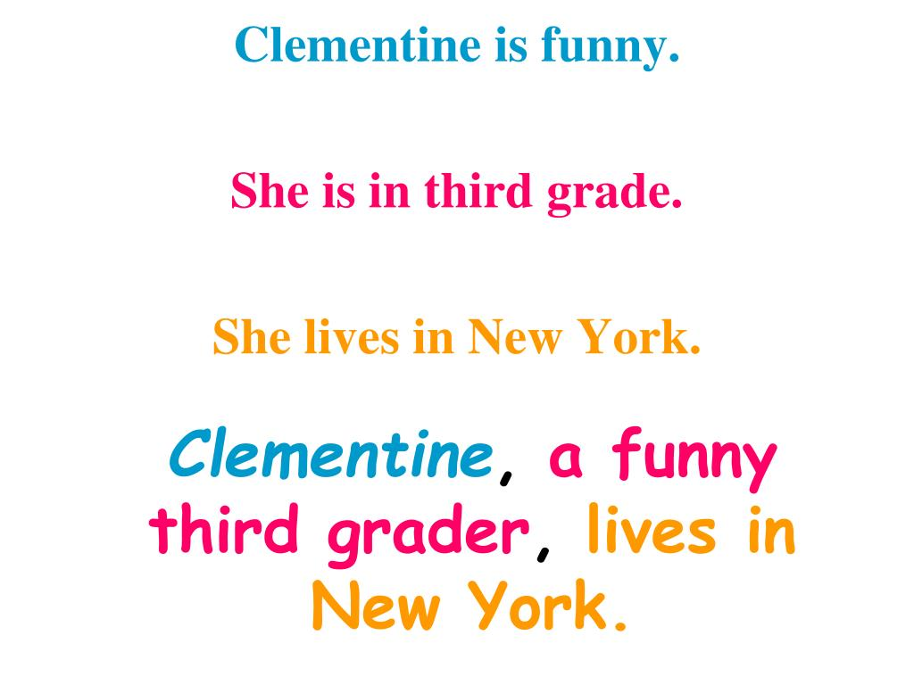 Clementine is funny.