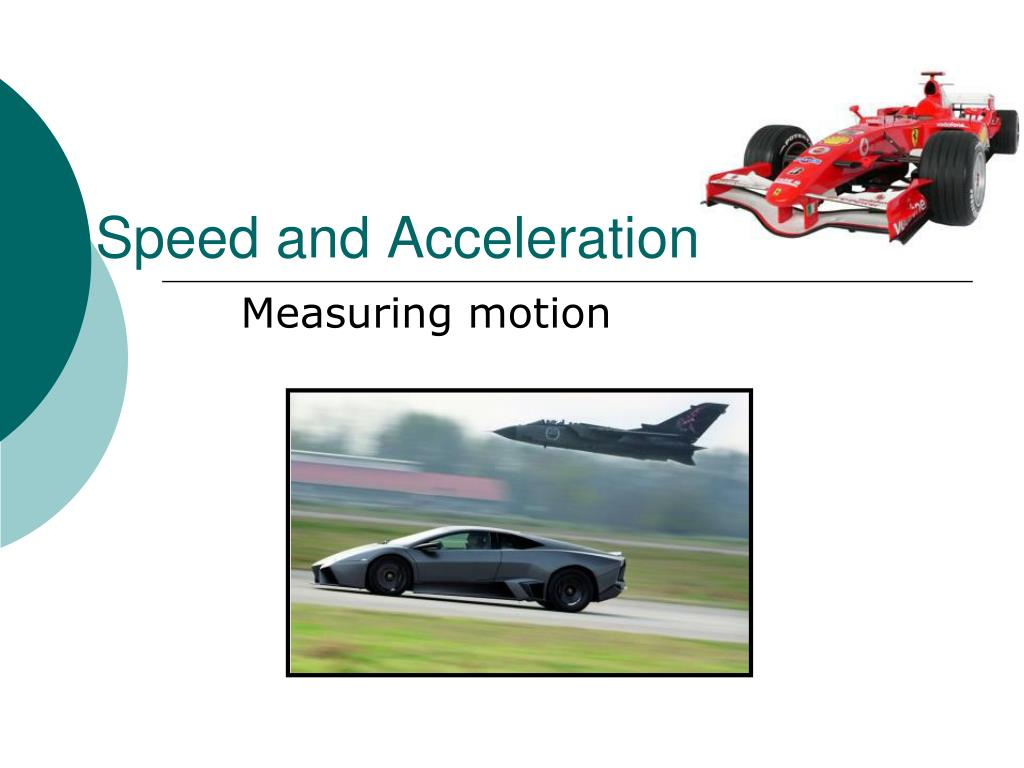 speed and acceleration l.