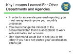 key lessons learned for other departments and agencies
