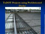 txdot projects using prefabricated decks