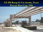 us 290 ramp e 3 in austin texas precast bent cap 1996