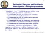 revised ae program and petition to make special filing requirements25
