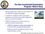 the new accelerated examination program what it does