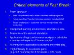 critical elements of fast break