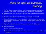 hints for start up success staffing