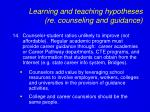 learning and teaching hypotheses re counseling and guidance