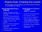 program costs if starting from scratch