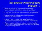 set positive emotional tone through