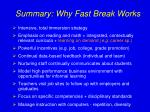 summary why fast break works