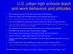 u s urban high schools teach anti work behaviors and attitudes
