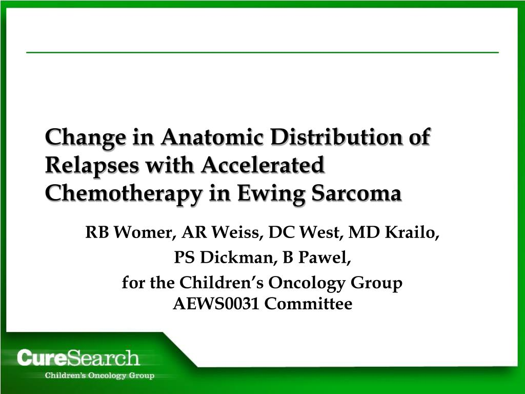 change in anatomic distribution of relapses with accelerated chemotherapy in ewing sarcoma l.