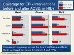 coverage for epi interventions before and after acsd in hids