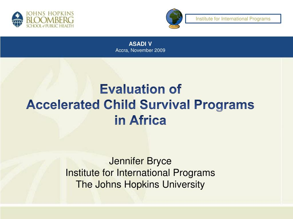 evaluation of accelerated child survival programs in africa l.
