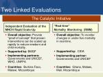 two linked evaluations