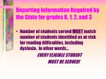 reporting information required by the state for grades k 1 2 and 314