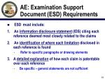 ae examination support document esd requirements