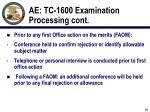ae tc 1600 examination processing cont