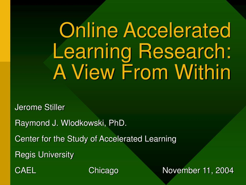 online accelerated learning research a view from within l.