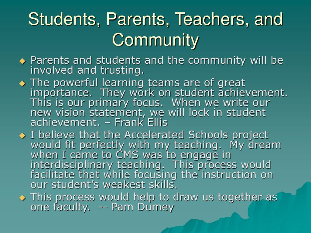 Students, Parents, Teachers, and Community