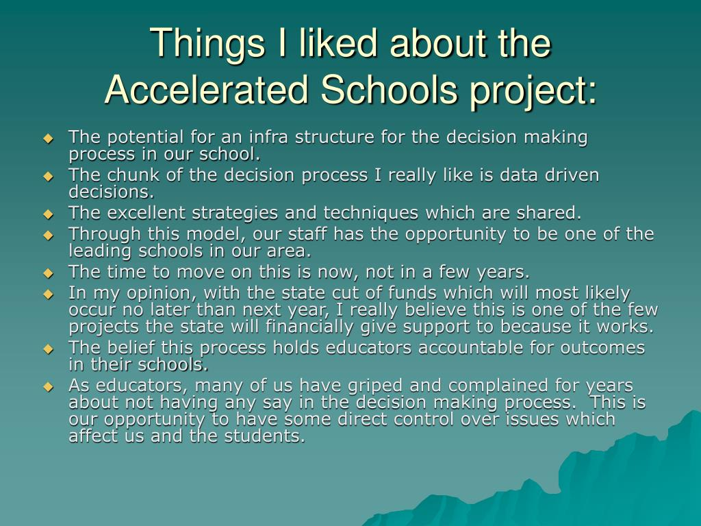 Things I liked about the Accelerated Schools project: