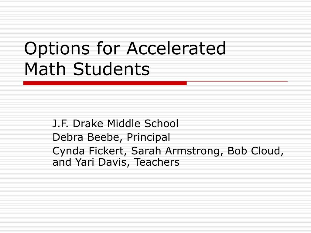 options for accelerated math students l.