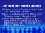 ar reading practice quizzes