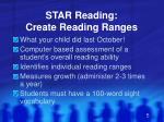star reading create reading ranges