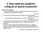 3 how valid are academic critiques of sports museums23