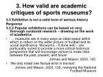3 how valid are academic critiques of sports museums28