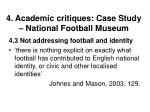 4 academic critiques case study national football museum35