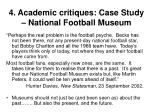 4 academic critiques case study national football museum38