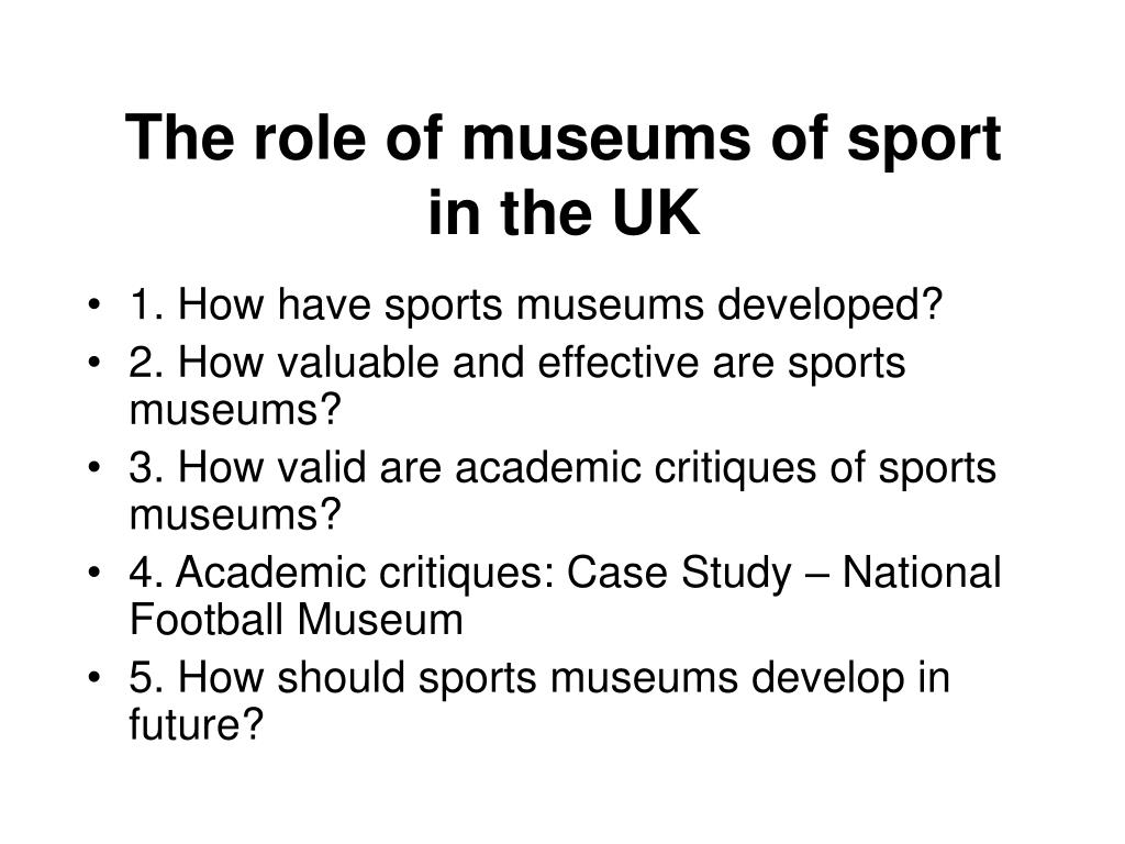 The role of museums of sport
