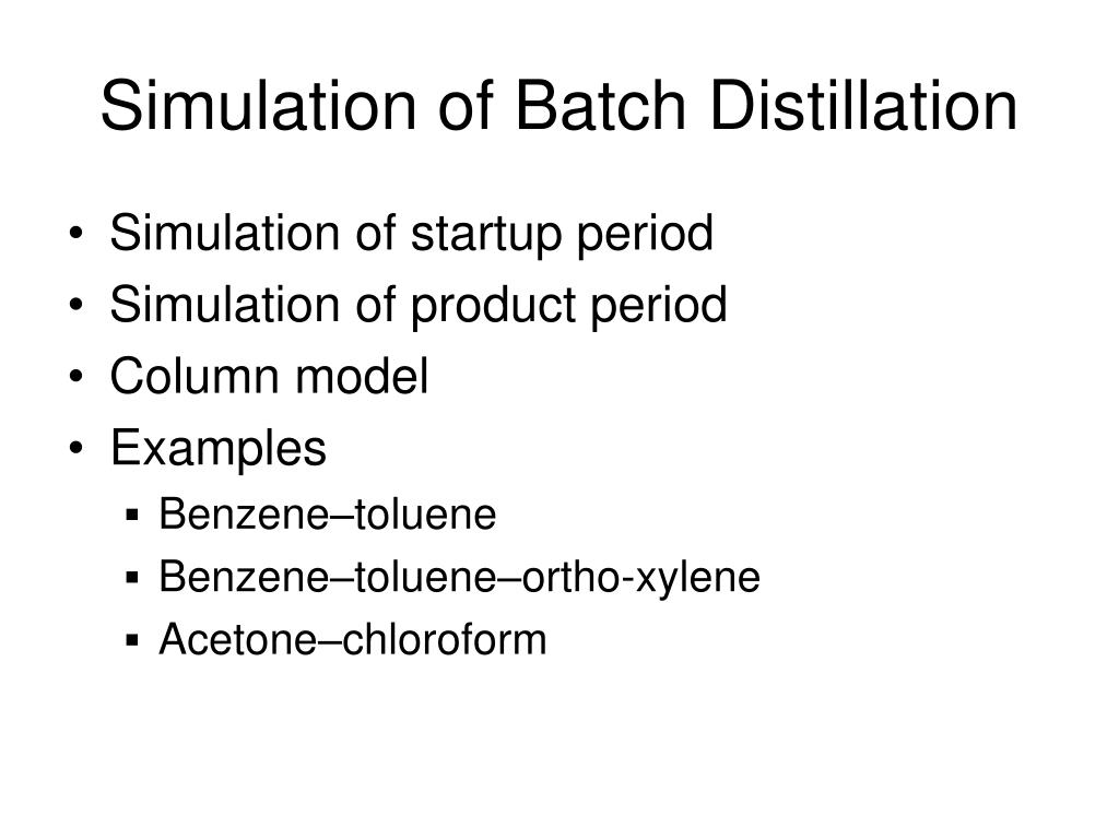 Simulation of Batch Distillation