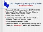 the daughters of the republic of texas financial activities