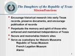 the daughters of the republic of texas mission functions