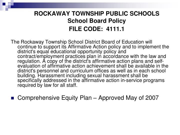 ROCKAWAY TOWNSHIP PUBLIC SCHOOLSSchool Board PolicyFILE CODE: 4111.1
