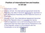 position of international law and treaties in sa law