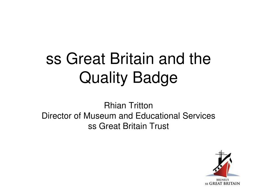 ss great britain and the quality badge l.