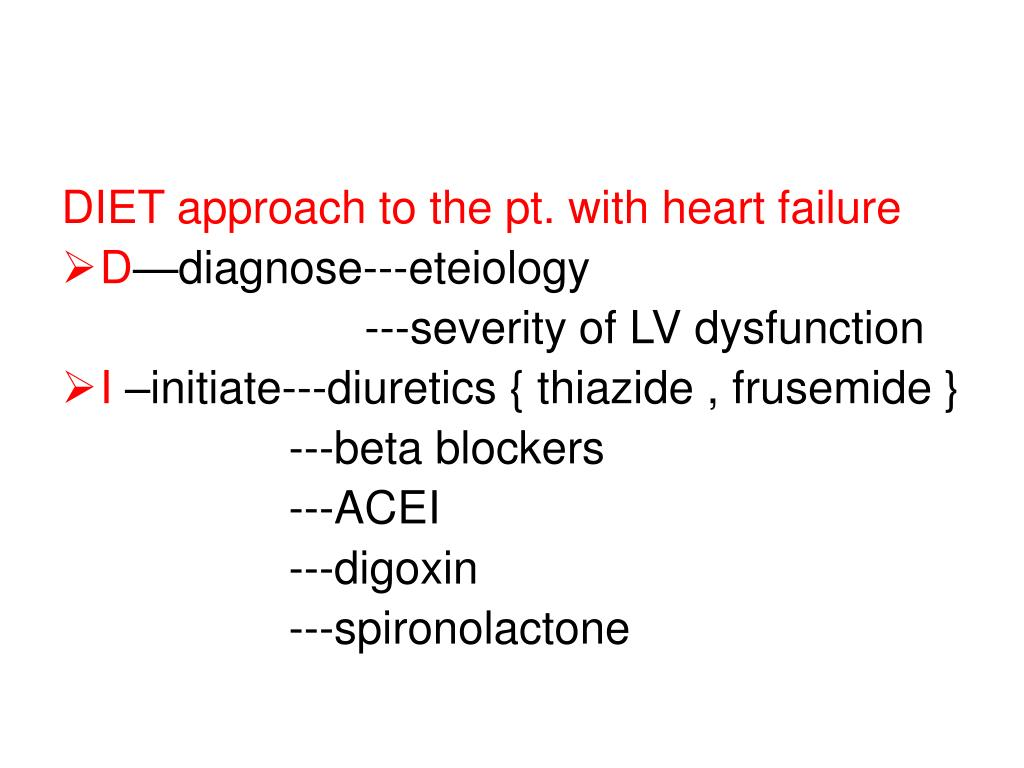 DIET approach to the pt. with heart failure