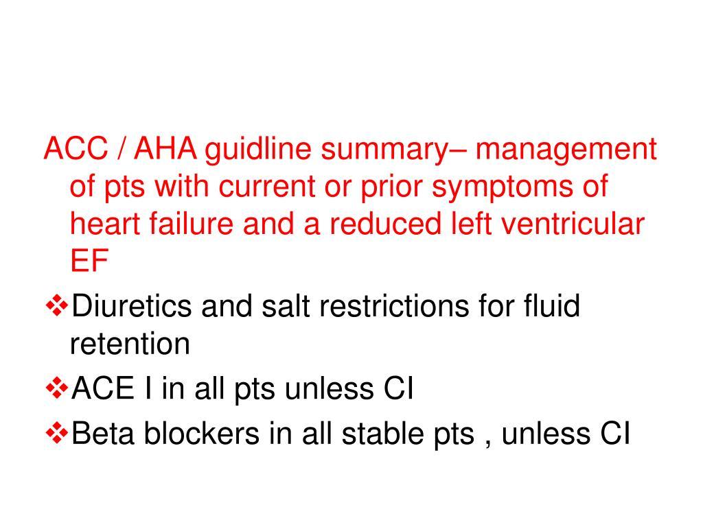 ACC / AHA guidline summary– management