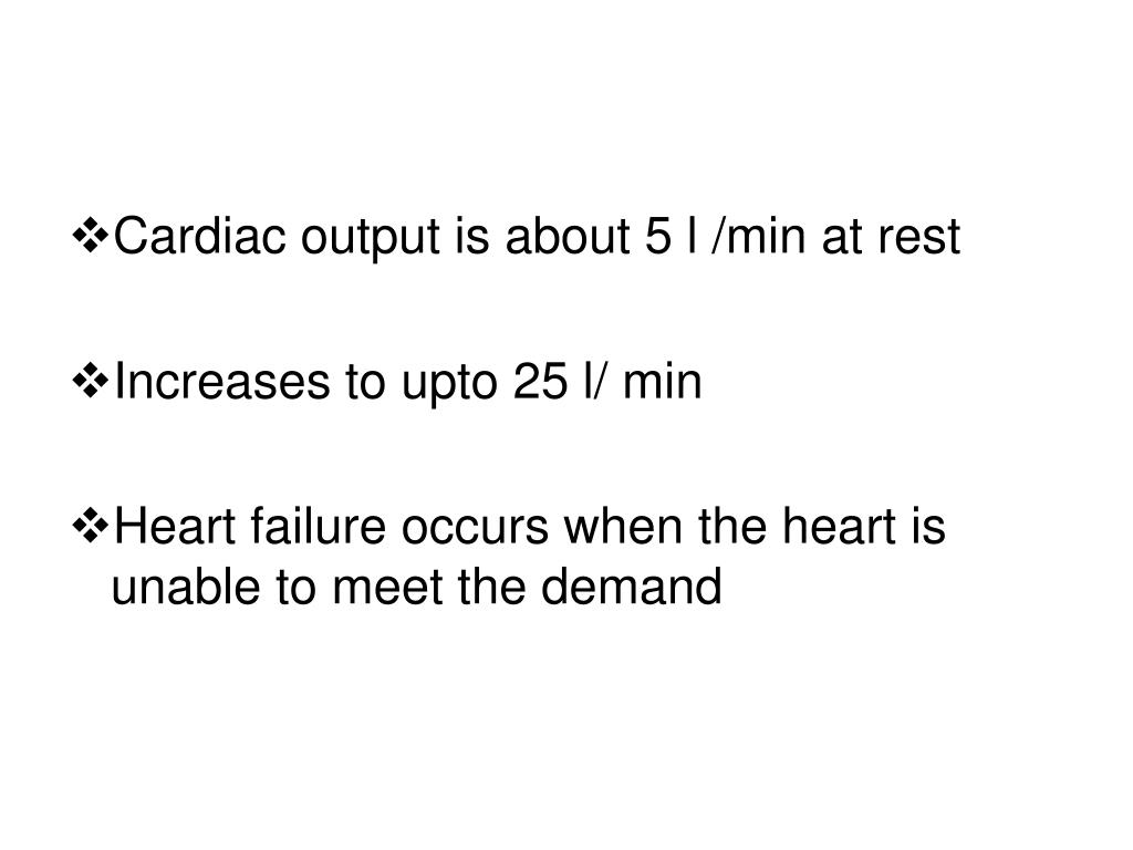 Cardiac output is about 5 l /min at rest