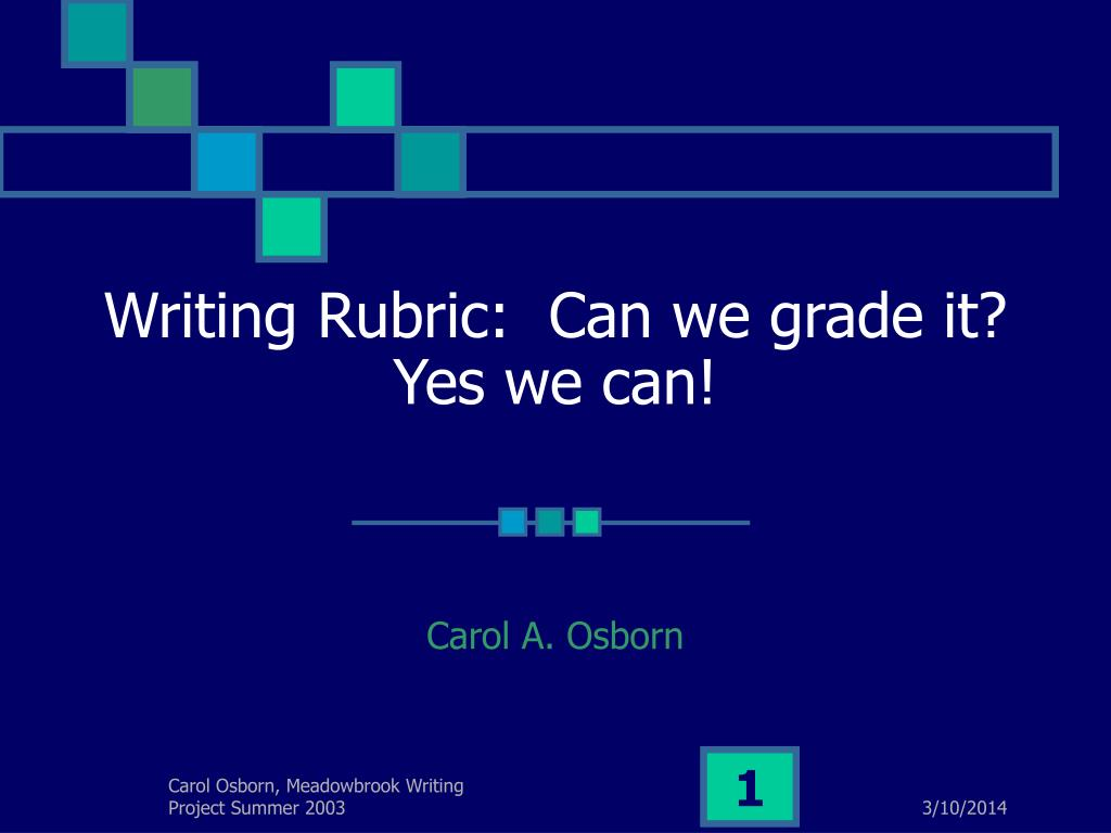 writing rubric can we grade it yes we can l.