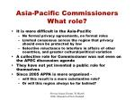 asia pacific commissioners what role