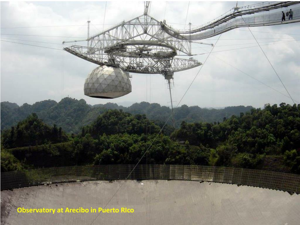 Observatory at Arecibo in Puerto RIco